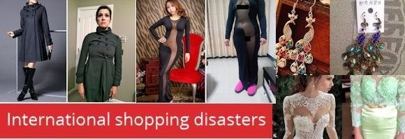 International shopping disasters