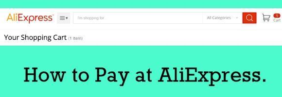 Acceptable payment methods for AliExpress